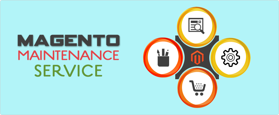 Enhance Your Website With Magento Maintenance & Support Service