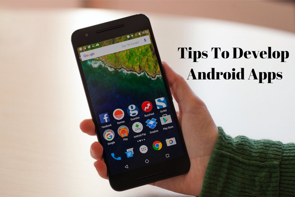 tips-to-develop-android-apps