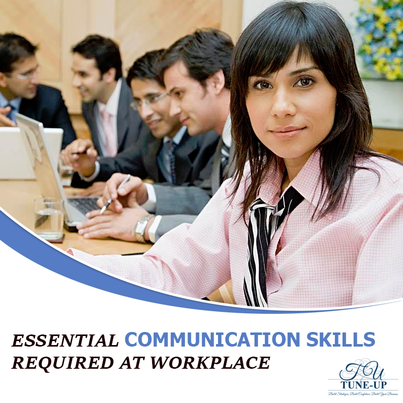 Essential Communication Skills Required At Workplace