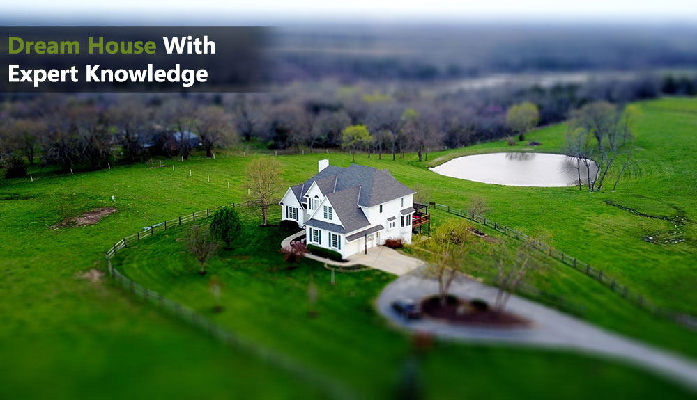 Dream House With Expert Knowledge