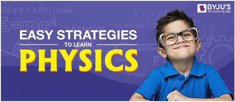 Easy Strategies To Learn Physics